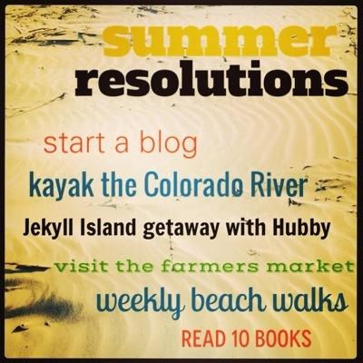 Summer Resolutions