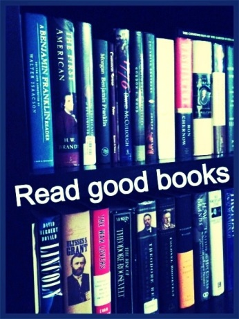 Life is short. Read Good Books.