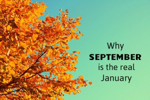 Why September is the Real January