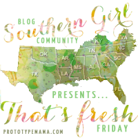 Fresh Friday - Southern Girl Blog Group